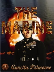 The Marine ebook by Annetta Pittmoore