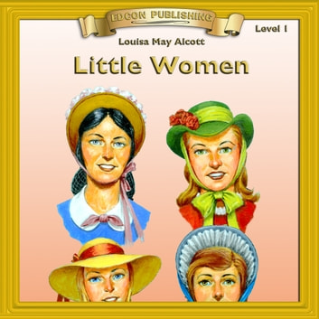 Little Women - 10 Chapter Classics audiobook by Louisa May Alcott