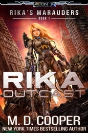 Rika Outcast ebook by M. D. Cooper