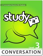 Study It Conversation 3 eBook ebook by James Rice,Jamie Matechuk
