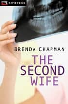 The Second Wife ebook by Brenda Chapman