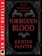 Forbidden Blood ebook by Kristen Painter