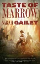 Taste of Marrow ebook by Sarah Gailey