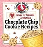 Circle Of Friends Cookbook: 25 Chocolate ebook by Gooseberry Patch
