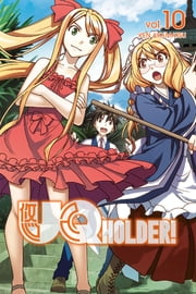 UQ Holder - Volume 10 ebook by Ken Akamatsu