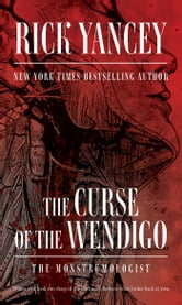 The Curse of the Wendigo ebook by Rick Yancey