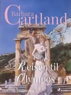 Reisen til Olympos ebook by Barbara Cartland, Kris Omre
