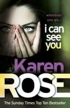 I Can See You 電子書 by Karen Rose