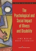 The Psychological and Social Impact of Illness and Disability, 6th Edition ebook by Irmo Marini, PhD, DSc,...