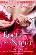 Rogue for a Night ebook by Jenna Petersen