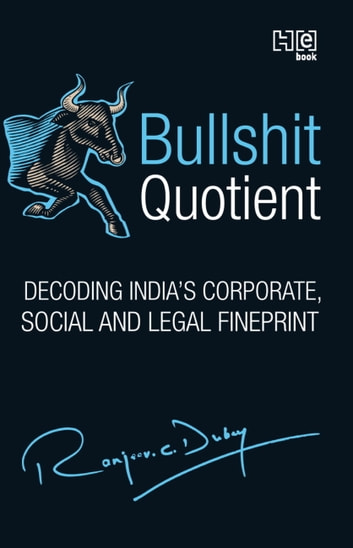 Bullshit Quotient eBook by Ranjeev C. Dubey