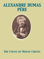 The Count of Monte Cristo ebook by Alexandre Dumas père