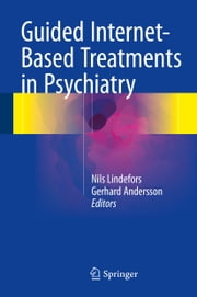 Guided Internet-Based Treatments in Psychiatry ebook by Nils Lindefors,Gerhard Andersson