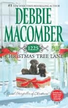 1225 Christmas Tree Lane ebook by Debbie Macomber