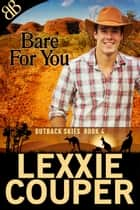 Bare for You ebook by Lexxie Couper