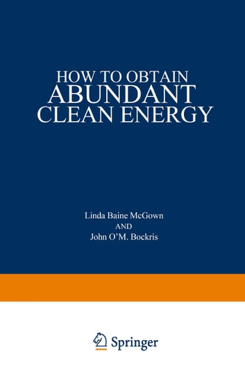How to Obtain Abundant Clean Energy ebook by Linda McGown