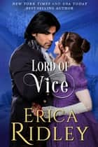 Lord of Vice ebook by Erica Ridley