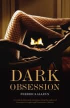 Dark Obsession ebook by Fredrica Alleyn