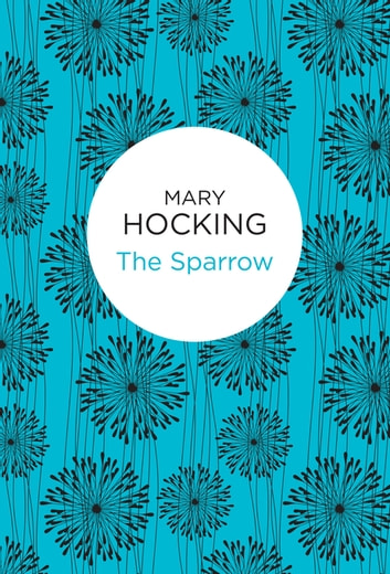The Sparrow eBook by Mary Hocking