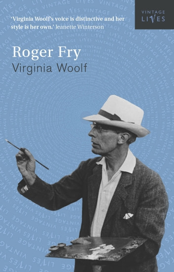 Roger Fry ebook by Virginia Woolf