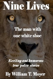 The Man with One White Shoe ebook by William T. Moyer
