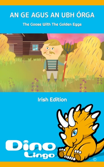 An Ge agus an ubh Órga ebook by Dino Lingo