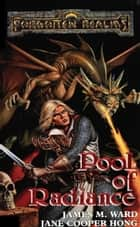 Pool of Radiance ebook by James M. Ward, Jane Cooper Hong