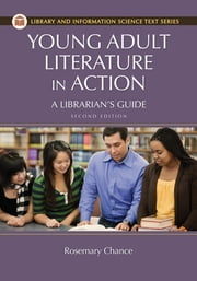 Young Adult Literature in Action: A Librarian's Guide ebook by Kobo.Web.Store.Products.Fields.ContributorFieldViewModel