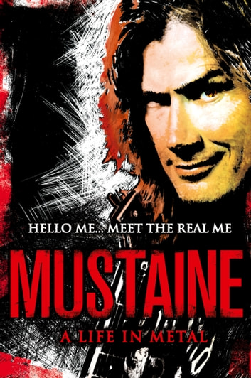 Mustaine: A Life in Metal ebook by Dave Mustaine