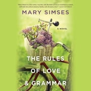 The Rules of Love & Grammar audiobook by Mary Simses