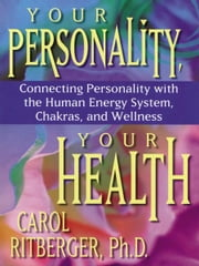Your Personality, Your Health ebook by Carol Ritberger