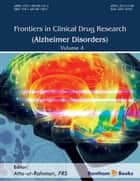 Frontiers in Clinical Drug Research - Alzheimer Disorders Volume 4 ebook by Atta-ur-Rahman