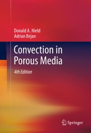 Convection in Porous Media ebook by Donald A. Nield,Adrian Bejan