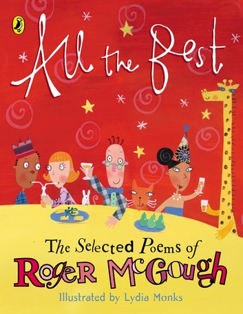 All the Best - The Selected Poems of Roger McGough ebook by Roger McGough