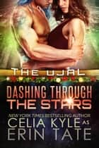 Dashing Through the Stars (Scifi Alien Romance) ebook by Celia Kyle, Erin Tate