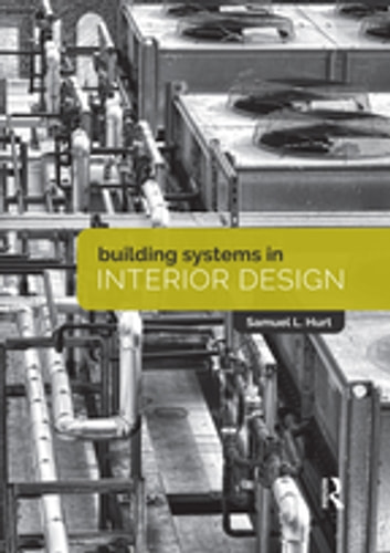 Building systems in interior design ebook by sam hurt building systems in interior design ebook by sam hurt fandeluxe Image collections