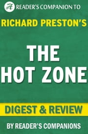 The Hot Zone by Richard Preston | Digest & Review ebook by Reader's Companions