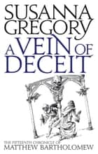 A Vein Of Deceit ebook by Susanna Gregory