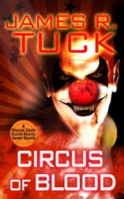 Circus of Blood ebook by James R. Tuck