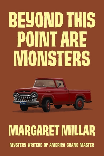 Beyond This Point Are Monsters ebook by Margaret Millar
