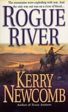 Scalpdancers ebook by kerry newcomb 9781480478893 rakuten kobo rogue river the texas anthem series book 4 ebook by kerry newcomb fandeluxe Document