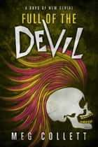 Full of the Devil ebook by Meg Collett