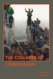 The Collapse of Communism ebook by Lee Edwards