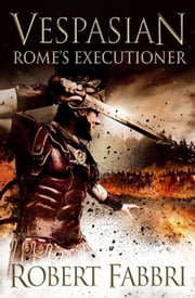 Rome's Executioner ebook by Robert Fabbri