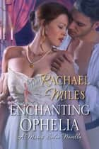 Enchanting Ophelia ebook by