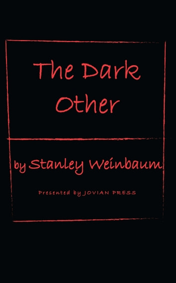 The Dark Other ebook by Stanley Weinbaum