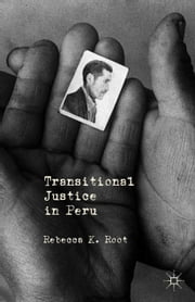 Transitional Justice in Peru ebook by R. Root