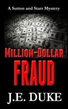 Million-Dollar Fraud ebook by J. E. Duke