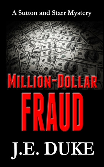 Million-Dollar Fraud (Book 3) ebook by J. E. Duke