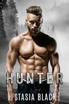 Hunter - Stud Ranch, #1 ebook by Stasia Black